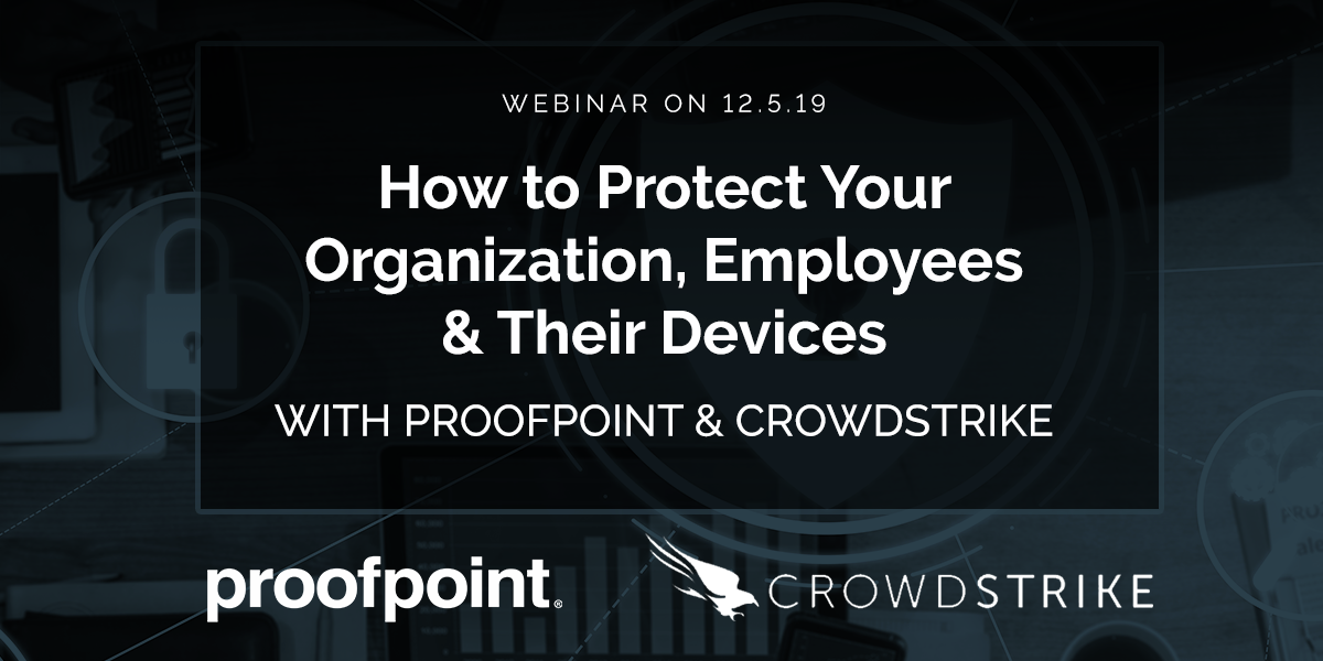 2019.12.05 Proofpoint + Crowdstrike Webinar_Blog Header