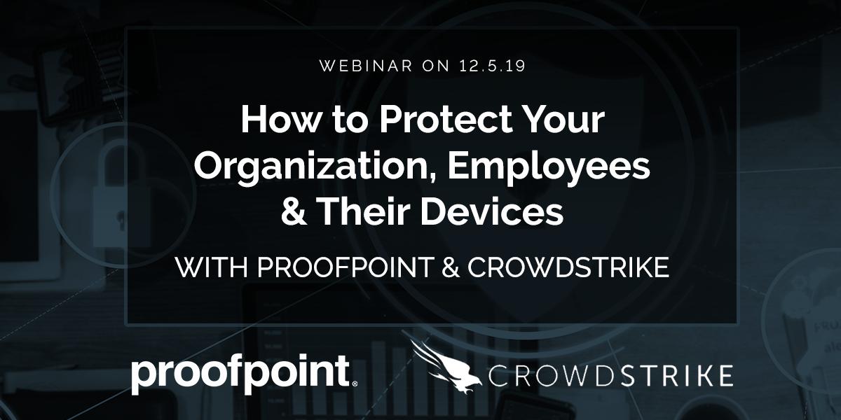 2019.12.05 Proofpoint + Crowdstrike Webinar_Blog Header